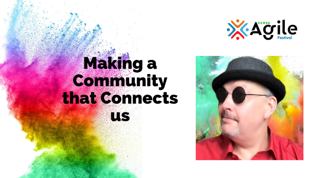Making a Community that Connects us